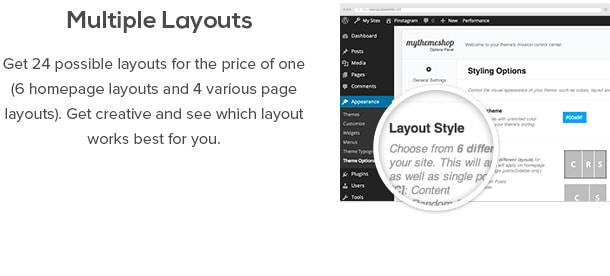 Multiple Layouts - Get 24 possible layouts for the price of one (6 homepage layouts and 4 various page layouts). Get creative and see which layout works best for you.