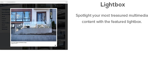 Lightbox - Spotlight your most treasured multimedia content with the featured lightbox.