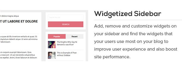 Add, remove and customize widgets on your sidebar and find the widgets that your users use most on your blog to improve user experience and also boost site performance.