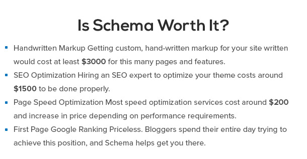 Is Schema Worth it? Getting custom, hand-written markup for your site written would cost at least $3000 for this many pages and features.