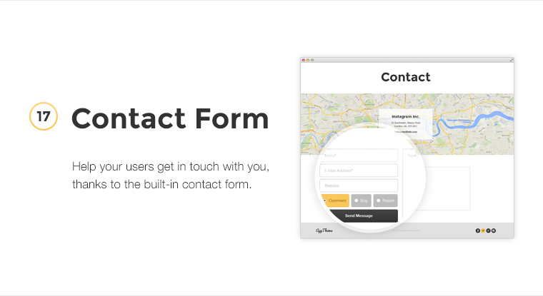 Help your users get in touch with you, thanks to the built-in contact form.