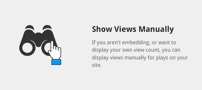 For embedded videos from YouTube, you can import the view count from the video there and display it on your site.