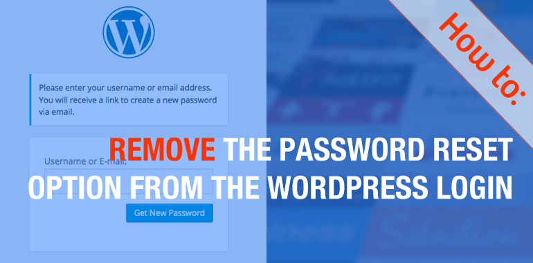 how to remove the lost password option from wordpress