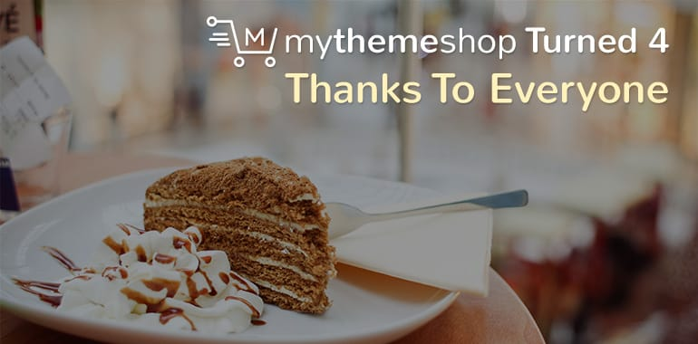 mythemeshop-4th-bday