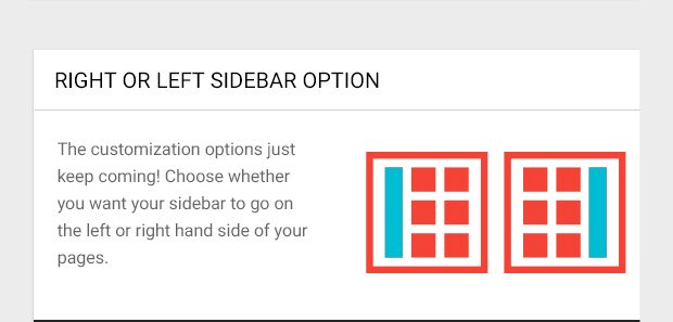 The customization options just keep coming! Choose whether you want your sidebar to go on the left or right hand side of your pages.