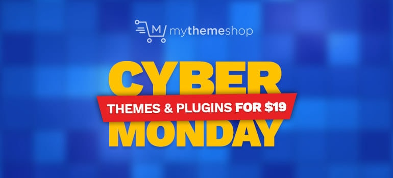 MyThemeShop Cyber Monday Sale