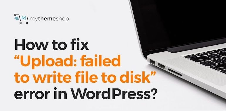 fix-failed-to-write-file-to-disk