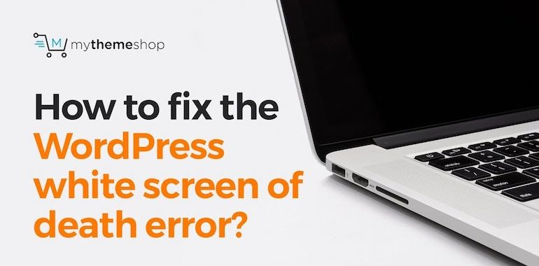 fix-wordpress-white-screen-of-death