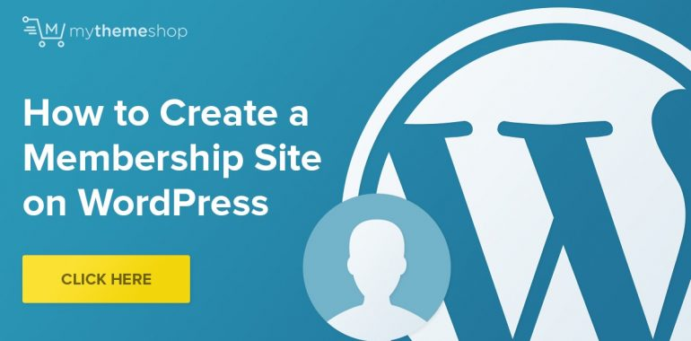 create-a-membership-site-on-wordpress