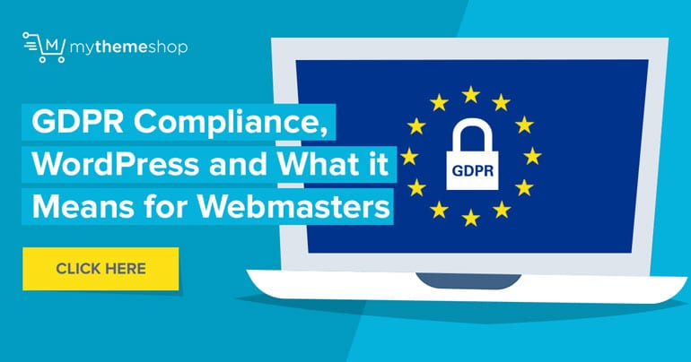 GDPR Compliance, WordPress and What it Means for Webmasters