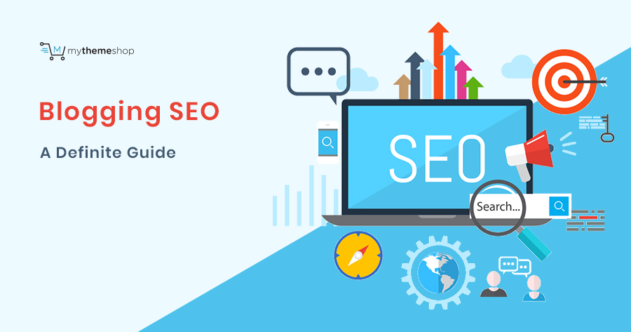 Blogging SEO: A Step-by-Step Guide to Rank Higher in Google